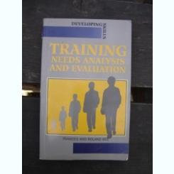 Training needs analysis and evaluation - Frances and Roland Bee  (analiza și evaluarea nevoilor de instruire)