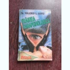 TRAIREA PARAPSIHOLOGICA - VALERIU V. SAMU