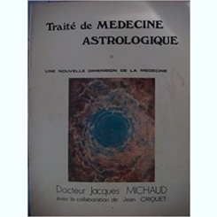 Traité de médecine astrologique  de Jacques Michaud