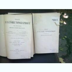 TRAITE D'ANATOMIE TOPOGRAPHIQUE - L. TESTUT    2 volume