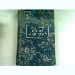 TRAITE ELEMENTAIRE DE DROIT MARITIME COMMERCIAL ET DE POLICE DE NAVIGATION MARITIME - A. ROGER