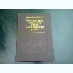TRANSFERUL CALDURII INTRE CONSTRUCTII SI SOL - NICOLAE P. LEONACHESCU