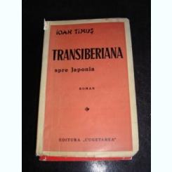 TRANSIBERIANA SPRE JAPONIA - IOAN TIMUS