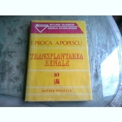 TRANSPLANTAREA RENALA - E.PROCA