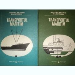 TRANSPORTUL MARITIM,VOL.I-II-ANTON BEZIRIS GH.BAMBOI