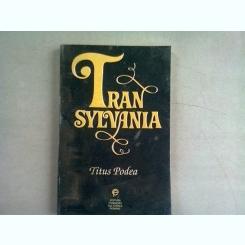 TRANSYLVANIA - TITUS PODEA  (EDITIE IN LIMBA ENGLEZA)