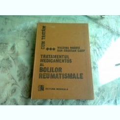 TRATAMENNTUL MEDICAMENTOS AL BOLILOR REUMATISMALE - MALVINA NAGHIU