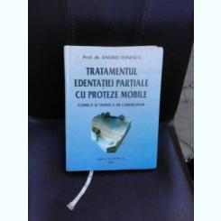 TRATAMENTUL EDENTATIEI PARTIALE CU PROTEZE MOBILE - ANDREI IONESCU