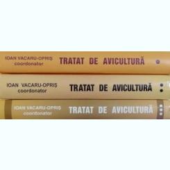 TRATAT DE AVICULTURA , coordonator IOAN VACARU OPRIS, VOL. I - III , 2002 - 2007