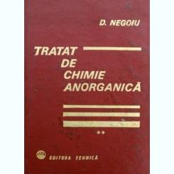 TRATAT DE CHIMIE ANORGANICA, VOL. II,  D. NEGOIU