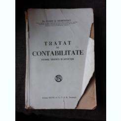 TRATAT DE CONTABILITATE, TEORIE, TEHNICA SI APLICATII - CONST. G. DEMETRESCU