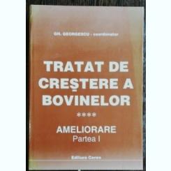 TRATAT DE CRESTERE A BOVINELOR - AMELIORARE PART I - GH.GEORGESCU