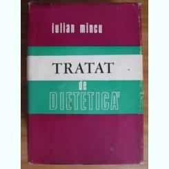 TRATAT DE DIETETICA - IULIAN MINCU