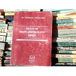 Tratat de drept administrativ roman , Partea Generala , Dr. Valentin I. Prisacaru , 1993