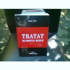 TRATAT DE DREPTUL MUNCII - DAN TOP