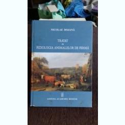 TRATAT DE FIZIOLOGIA ANIMALELOR DE FERMA - NICOLAE DOJANA