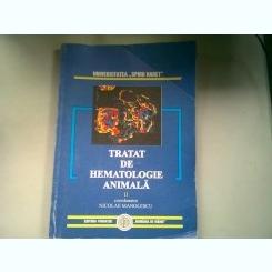 TRATAT DE HEMATOLOGIE ANIMALA - NICOLAE MANOLESCU  VOLUMUL II