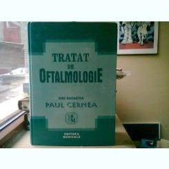 TRATAT DE OFTALMOLOGIE - PAUL CERNEA