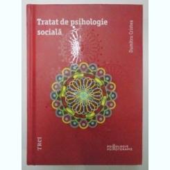 TRATAT DE PSIHOLOGIE SOCIALA DE DUMITRU CRISTEA , 2015