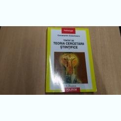 TRATAT DE TEORIA C ERCETARII STIINTIFICE-CONSTANTIN ENACHESCU