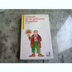 TRESORS DE LA POLITESSE FRANCAISE - SYLVIE WEIL   (CARTE IN LIMBA FRANCEZA)