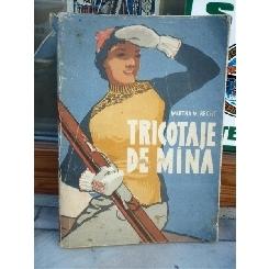 TRICOTAJE DE MANA , MARTHA M REICHT