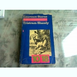 TRISTRAM SHANDY 1018 - LAURENCE STERNE  VOL.1  (CARTE IN LIMBA FRANCEZA)