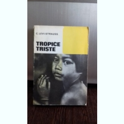 TROPICE TRISTE - C. LEVI-STRAUSS