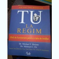 TU LA REGIM - MICHAEL F. ROIZEN , MEHMET C. OZ