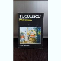 TUCULESCU - CATALIN DAVIDESCU