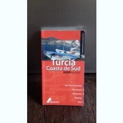 TURCIA. COASTA DE SUD - GHID TURISTIC