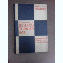 Turneul international de sah de la Bad Kissingen, 1928 - S.G. Tartakower  (carte in limba germana)