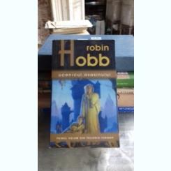 UCENICUL ASASINULUI - ROBIN HOBB