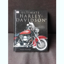 ULTIMATE HARLEY DAVIDSON - HUGO WILSON (ALBUM, TEXT IN LIMBA ENGLEZA)