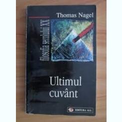 ULTIMUL CUVANT - THOMAS NAGEL