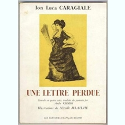 UNE LETTRE PERDUE - ION LUCA CARAGIALE  (CARTE IN LIMBA FRANCEZA)