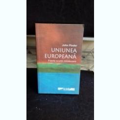 UNIUNEA EUROPEANA. FOARTE SCURTA INTRODUCERE - JOHN PINDER
