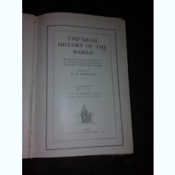 UNIVERSAL HISTORY OF THE WORLD - J.A. HAMMERTON, VOLUME SEVEN  (CARTE IN LIMBA ENGLEZA)