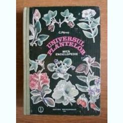UNIVERSUL PLANTELOR - CONSTANTIN PARVU