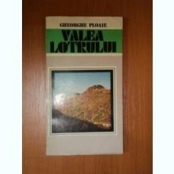 VALEA LOTRULUI DE GHEORGHE PLOAIE , 1983