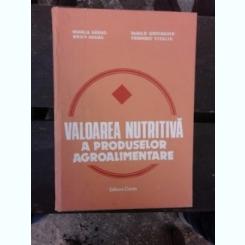 VALOAREA NUTRITIVA A PRODUSELOR AGROALIMENTARE - RODICA SEGAL