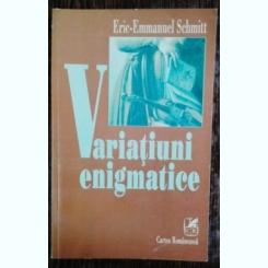 VARIATIUNI ENIGMATICE - ERIC - EMMANUEL SCHMITT