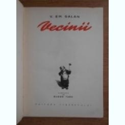 VECINII - V.EM. GALAN,ilustrata de Eugen Taru