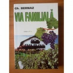 VIA FAMILIALA - GH. BERNAZ