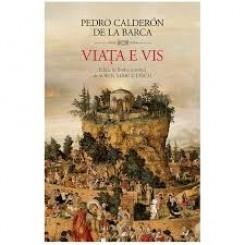 VIATA E VIS - PEDRO CALDERON DE LA BARCA