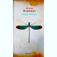 Viata Elfilor, Muriel Barbery