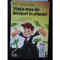 VIATA MEA DE INCEPUT IN AFACERI de BEN CASNOCHA