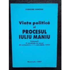VIATA POLITICA SI PROCESUL IULIU MANIU- CICERONE IONITOIU
