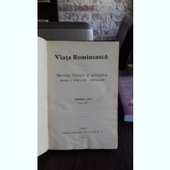 VIATA ROMANEASCA - REVISTA LITERARA SI STIINTIFICA. ANUL VII, 1912