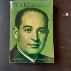 VICA NEGULESCU - GHEORGHE JIJIE  (CU DEDICATIA AUTORULUI)
